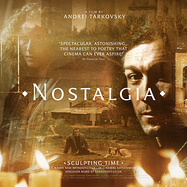 Andrei Tarkovsky - NOSTALGIA【SCULPTING TIME: UK】
