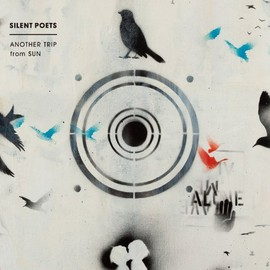 SILENT POETS - ANOTHER TRIP from SUN