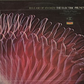 The Electric Prunes - Release Of An Oath (Vinyl)
