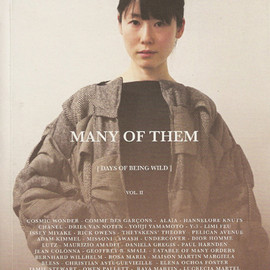 Many of Them Magazine Volume II: Days of Being Wild