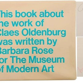 Clace Oldenburg - Moma Barbara Rose