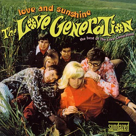 The Love Generation - Love and Sunshine: The Best of the Love Generation