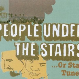 People Under The Stairs - Or Stay Tuned