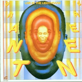 grant green - Live at the Lighthouse