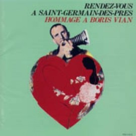 Various Artists - RENDEZ VOUS A SAINT-GERMAIN-DES-PRES HOMMAGE A BORIS VIAN 【CD】
