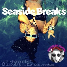 Mista Donut - Seaside Breaks - Mista Donut's Side (Hosted By Noppal)