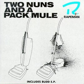 Rapeman - TWO NUNS AND A PACK MULE (TG36CD)