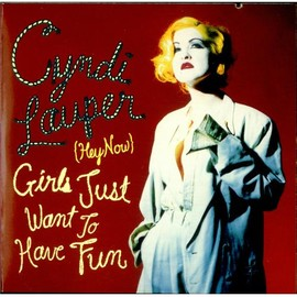 Cyndi Lauper - (Hey Now) Girls Just Want to Have Fun