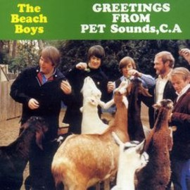 The Beach Boys - GREETINGS FROM PET Sounds,C.A (Bootleg)