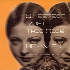 Various Artists - Sweetest Music This Side Of Heaven