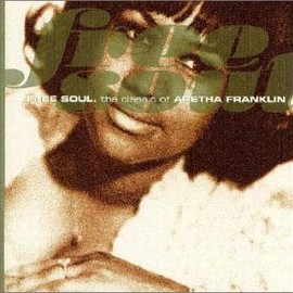 Aretha Franklin - Free Soul The Classic Of  Aretha Franklin