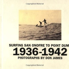 Surfing San Onofre to Point Dume: 1936-1942