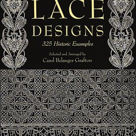 Carol Belanger Grafton - Pictorial Archive of Lace Designs: 325 Historic Examples (Dover Pictorial Archive)