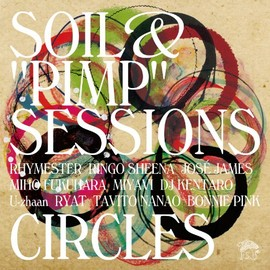 "SOIL&""PIMP""SESSIONS - CIRCLES"