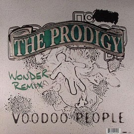 The Prodigy - Out Of Space (Audio Bullys Remix) , Voodoo People (Wonder Remix) / XL
