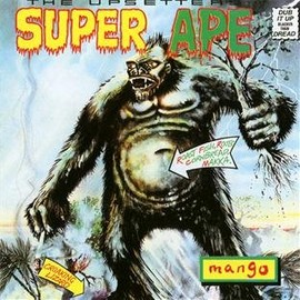 Lee Perry & The Upsetters - Super Ape