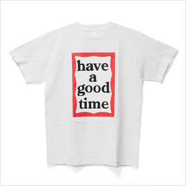 have a good time - logo tee