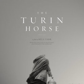 Béla Tarr - The Turin Horse(ニーチェの馬)