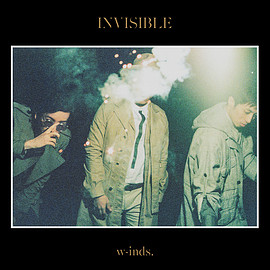 w-inds. - INVISIBLE