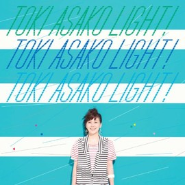 "土岐麻子 - TOKI ASAKO ""LIGHT!"" ~CM & COVER SONGS~"