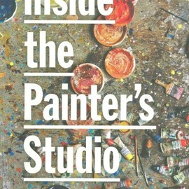 Joe Fig - Inside the Painter's Studio