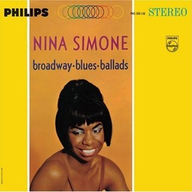 Nina Simone - Broadway - Blues - Ballads