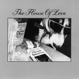 The House Of Love - Spy in the House of Love