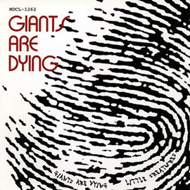 LITTLE CREATURES - GIANTS ARE DYING