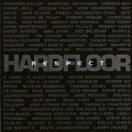 Hardfloor - RESPECT (REISSUE)