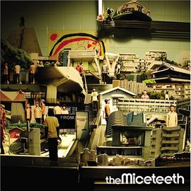 THE MICETEETH - from RAINBOW TOWN