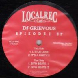 DJ GRIEVOUS - EPISODE 1 E.P / LOCAL REC