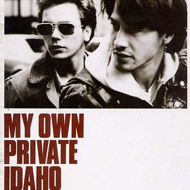 Gus Van Sant - My Own Private Idaho