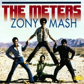 The Meters - Zony Mash