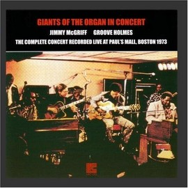 Jimmy McGriff - Giants of the Organ in Concert