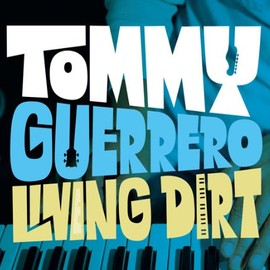 TOMMY GUERRERO - LIVING DIRT