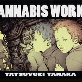 田中達之 - CANNABIS WORKS