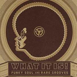 Various Artists - What It Is: Funky Soul & Rare Grooves CD, Original recording remastered, Import, Box set