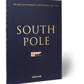 Assouline - South Pole: The British Antarctic Expedition 1910-1913 Hardcover Book