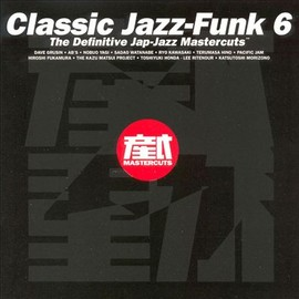 Various Artists - Mastercuts Classic Jazz-Funk, Vol. 6
