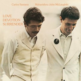 SANTANA &  John Mahavishnu Mclaughlin - Love Devotion Surrender