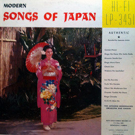 THE JAPANESE MODERNAIRES ORCHSTRA AND SINGERS - MODERN SONGS OF JAPAN