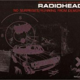 radiohead - NO SURPRISES / RUNNING FROM DEMONS
