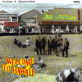 Jim Jiminee - Welcome to Hawaii
