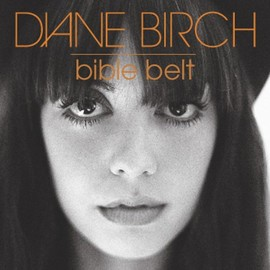 DIANE BIRCH - Bible Belt