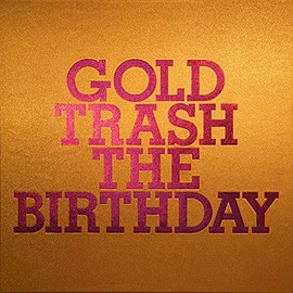 The Birthday - GOLD TRASH(完全生産限定豪華盤)(Blu-ray Disc付) CD+Blu-ray, Limited Edition