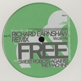 Sweet Robots Against The Machine - Free[Richars Earnshaw Remix] / Rhythm Republic