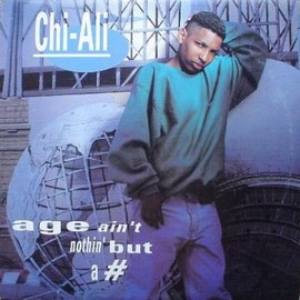 Chi-Ali - Age Ain't Nothin' But A #