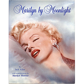 Jack Allen (著) ジャック・アレン - Marilyn by Moonlight: A Remembrance in Rare Photos マリリン・バイ・ムーンライト