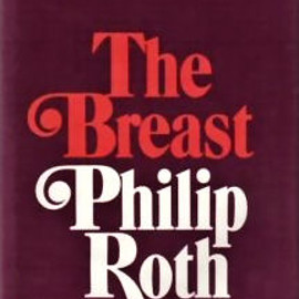 Philip Roth - The Breast