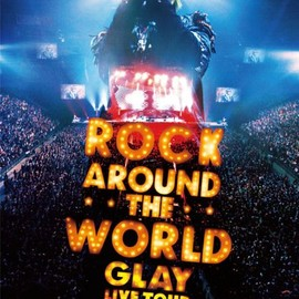 GLAY - GLAY ROCK AROUND THE WORLD 2010-2011 LIVE IN SAITAMA SUPER ARENA -SPECIAL EDITION- [Blu-ray]